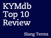 Top Ten Slang Terms of 2012