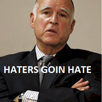 Jerry Brown haters goin hate