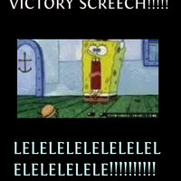 Spongebob victory screech