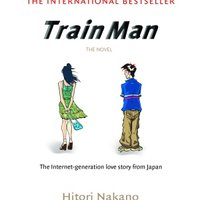 Densha Otoko / Train Man