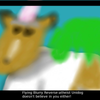 Flying Blurry Reverse-Atheist Unidog