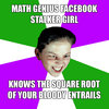 Math Genius Facebook Stalker Girl