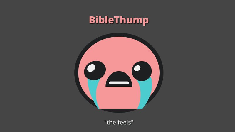 BibleThump is the Twitch Emote for Sadness