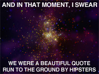 And In That Moment I Swear We Were...