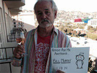 Bill Murray's AMA Was Awesome
