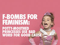 """""""F-Bombs for Feminism"""" Ad Sparks a Debate"""