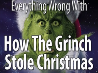 Everything Wrong with <i>The Grinch</i>