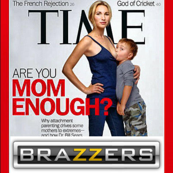 Mom Enough Brazzers Know Your Meme