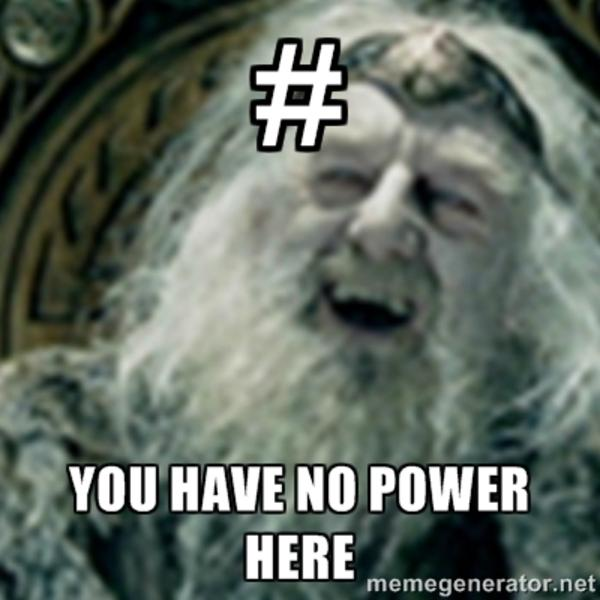 [Image - 631897] | You Have No Power Here! | Know Your Meme You Have No Power Here Meme Girlfriend