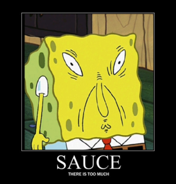 Image 709569 SpongeBob Uses Too Much Sauce Know Your Meme