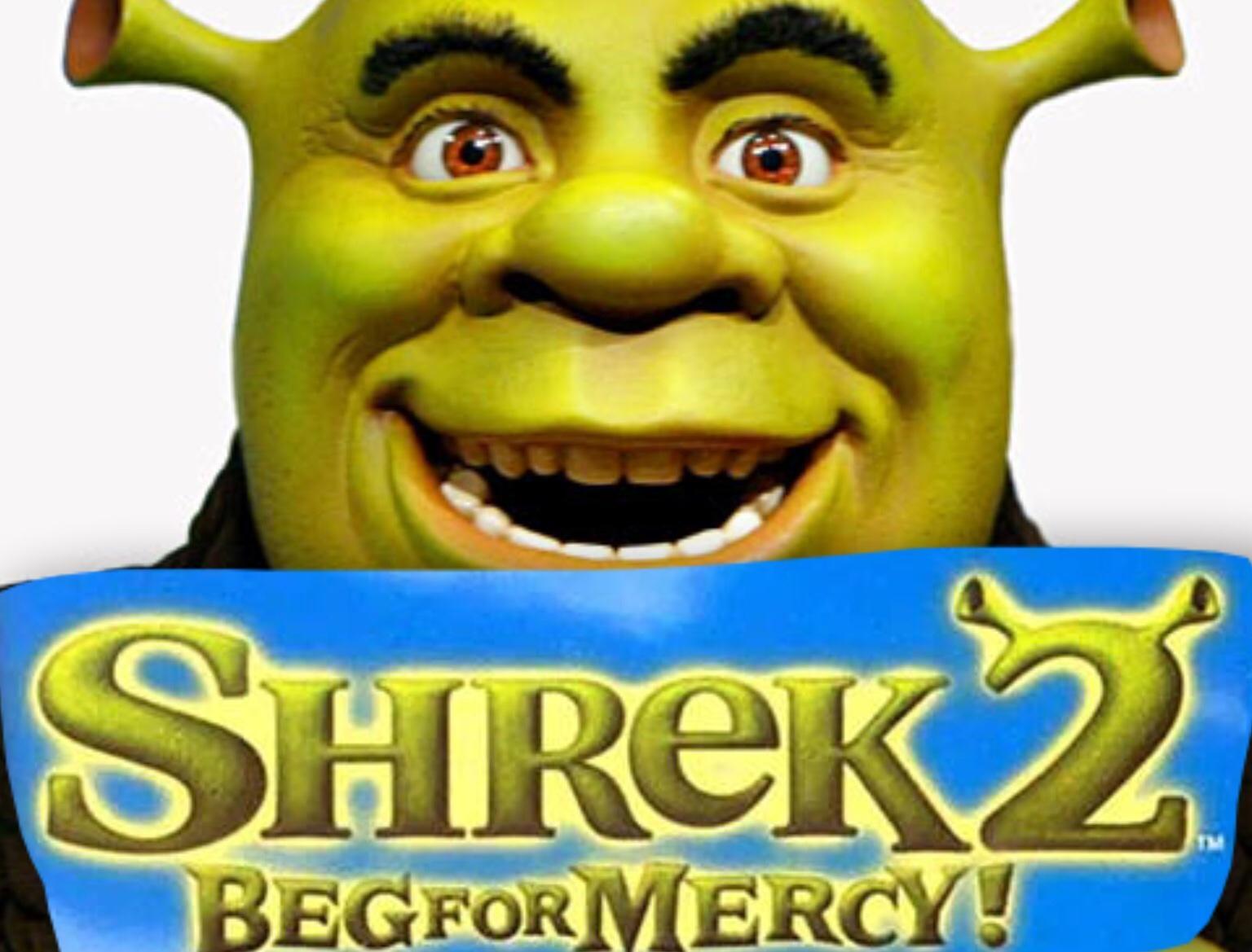 Shrek 2 Beg For Mercy Shrek Know Your Meme