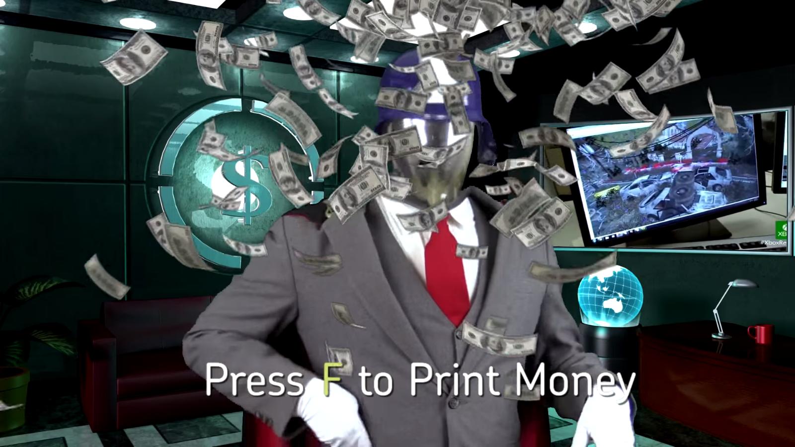 press f to print money