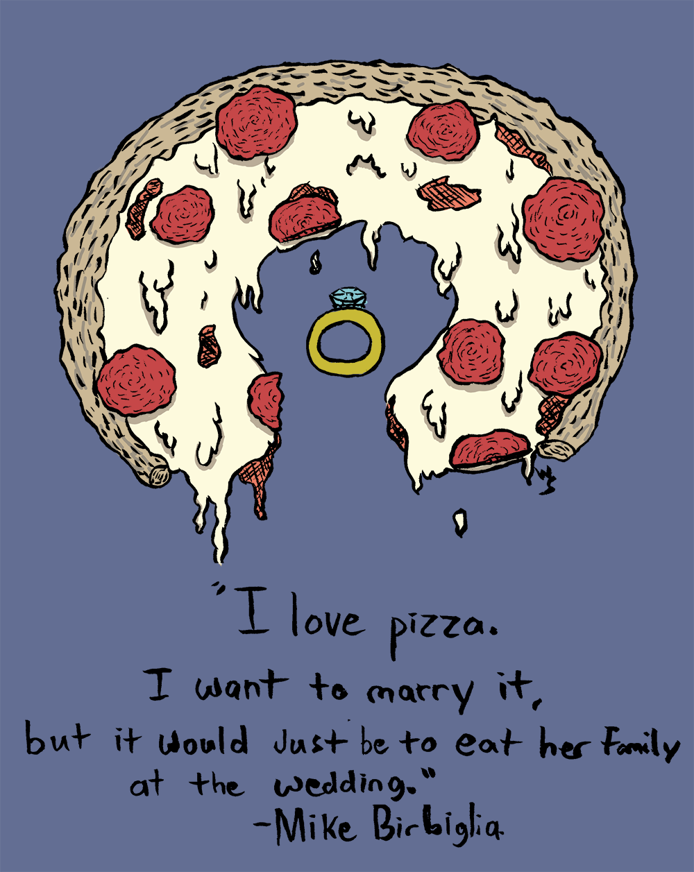 I Love Pizza, A Love Poem by Mike Birbiglia | Pizza | Know Your Meme