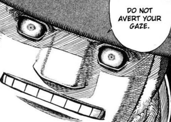 Do Not Avert Your Gaze Berserk Know Your Meme
