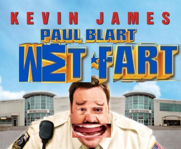 wet fart   Paul Blart Mall Cop   Know Your Meme