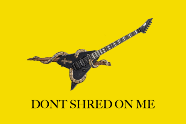 dont shred on me | Gadsden Flag / Don't Tread On Me | Know ...