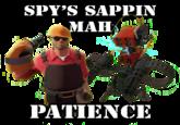 Spy's Sappin' My / Mah Sentry