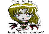 Is it can be hugs tiem now plees?