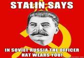Stalin Says