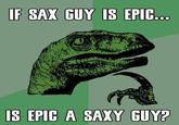 Epic Sax Guy