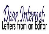 Dear Internet