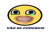 VÃO SE FODEREM
