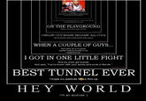 Demotivational Tunnel