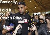 I Got This Coach Riley