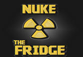 Nuke the Fridge