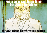 Mr. Owl does it better than you