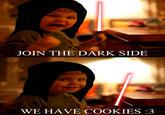 My Daughter Has Chosen the Dark Side