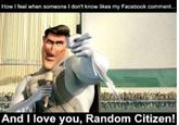 And I love YOU random citizen!