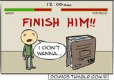 FINISH HIM! / Fatality