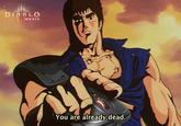 You Are Already Dead / お前はもう死んでいる (Omae Wa Mou Shindeiru)