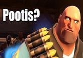 Pootis