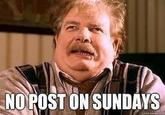No Post on Sundays