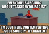 """Accidental Racist"""