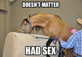 Doesn't Matter, Had Sex