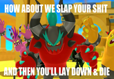 How About I Slap Your Shit