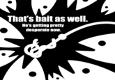 Bait / This is Bait