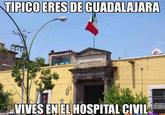 Todos Somos Hospital Civil de Guadalajara