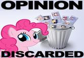 Into The Trash It Goes / Opinion Discarded