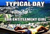 Entitlement Girl