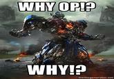 Overly Upset Optimus Prime