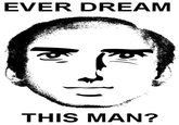 This Man (Ever Dream This Man)
