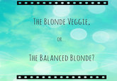 The Blonde Vegan