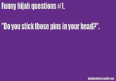 Hijabi Problems