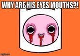 Mouth Eyes