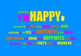 """Pharrell's """"Happy"""""""