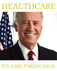 Big Fucking Deal (Joe Biden)